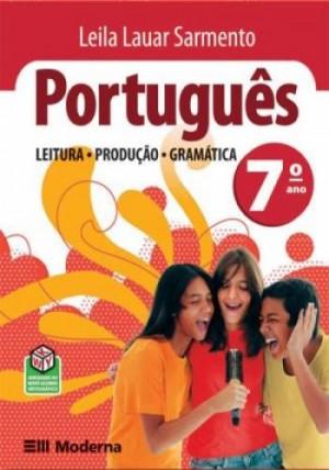 Português Leitura Produção e Gramática 7. Ano