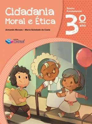 Cidadania, Moral e Ética 3º Ano - 2018