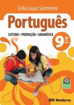 Português Leitura Produção e Gramática 9. Ano