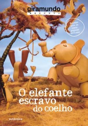 Elefante Escravo do Coelho