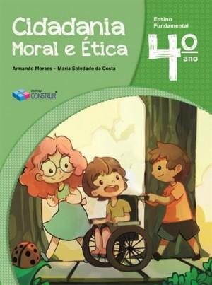 Cidadania, Moral e Ética 4º Ano - 2018