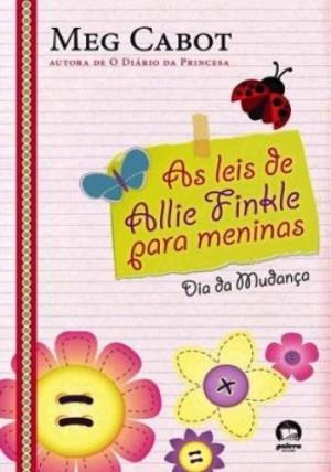 As leis de Allie Finkle para meninas - Dia da Mundança