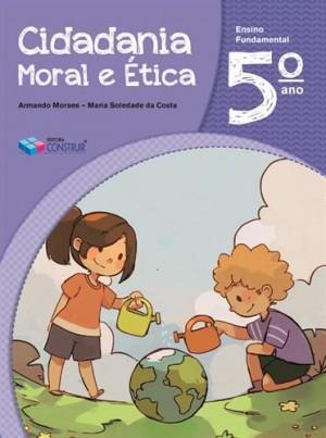 Cidadania, Moral e Ética 5º ano - 2018