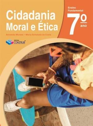 Cidadania, Moral e Ética 7º Ano - 2018