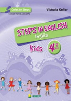 Steps in English Kids - Inglês 4. Ano