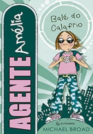 Agente Amélia Volume 4 - Balé do Calafrio!