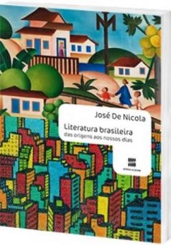 Literatura Brasileira - Das Origens aos Nossos Dias
