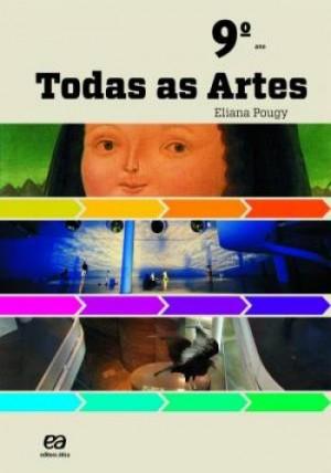 Todas as Artes 9º Ano - 1ª Edição
