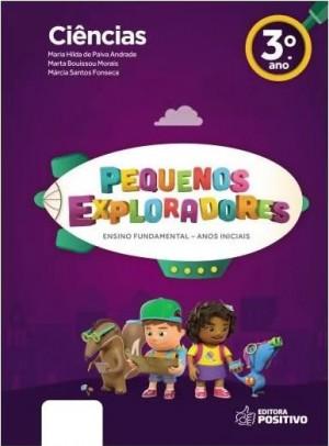 Pequenos Exploradores Ciência 3° Ano