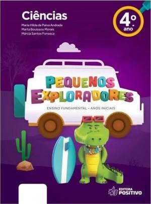 Pequenos Exploradores Ciência 4° Ano
