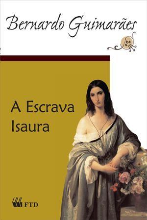 A Escrava Isaura - Grandes Leituras