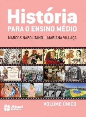 História Para o Ensino Médio Volume Único - 1ª Edição