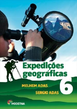 Expedições Geográficas 6º Ano - 2ª Edição