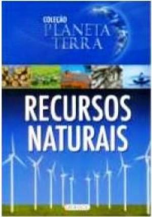 Planeta Terra - Recursos Naturais