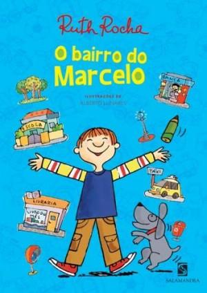 Bairro do Marcelo, O