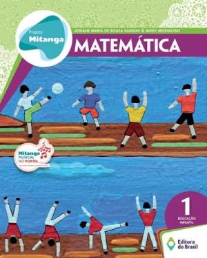 Projeto Mitanga Matemática Volume 1 Educação Infantil