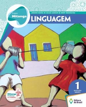 Projeto Mitanga Linguagem Volume 1 Educação Infantil