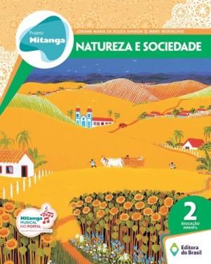 Projeto Mitanga Natureza e Sociedade Volume 2 Educação Infan