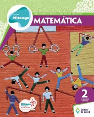 Projeto Mitanga Matemática Volume 2 Educação Infantil