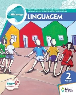 Projeto Mitanga Linguagem Volume 2 Educação Infantil