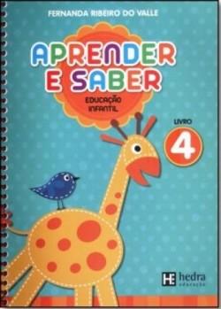 Aprender e Saber - Educação Infantil Livro 4 - 1ª Edição