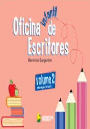 Oficina de Escritores Infantil  Volume 2 - 1ª Edição