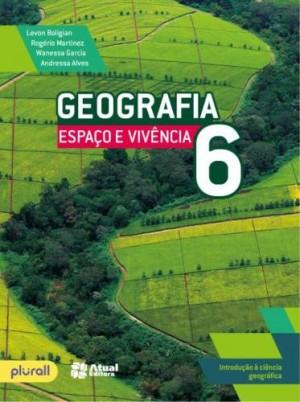 Geografia Espaço e Vivência 6º Ano - 6ª Edição