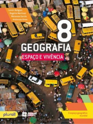 Geografia Espaço e Vivência 8º Ano - 6ª Edição