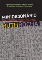 Minidicionário Ruth Rocha da Língua Portuguesa