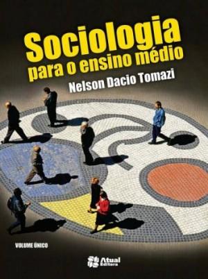 Sociologia Para Ensino Médio - 4ª Edição