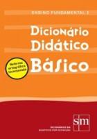 Dicionário Didático Básico - 2ª Edição