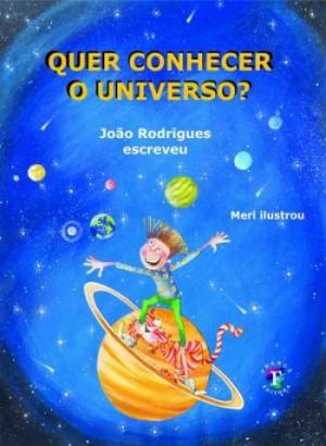Quer Conhecer o Universo?
