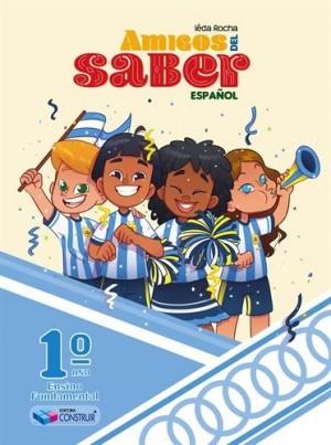 Amigos Del Saber Español 1º Ano - 2019
