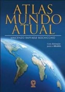 Atlas do Mundo Atual - 2ª Edição