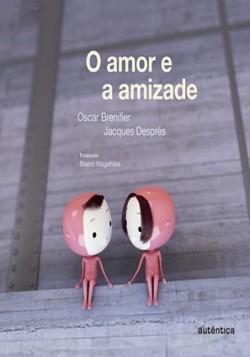 Amor e Amizade, O