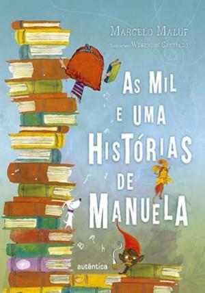 Mil e Uma Histórias de Manuela, As