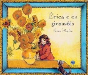 Érica e os Girassóis