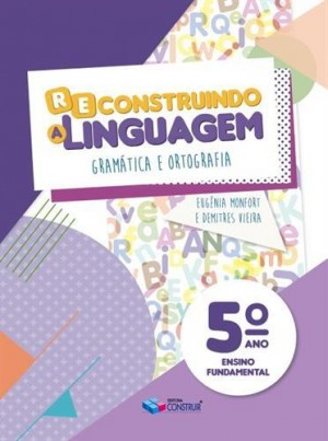 Reconstruindo a Linguagem 5º Ano - 2019