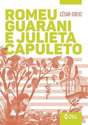Romeu Guarani e Julieta Capuleto