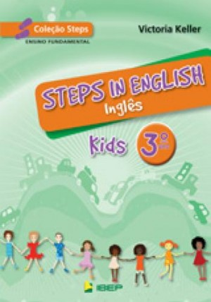 Steps in English Kids - Inglês 3. Ano