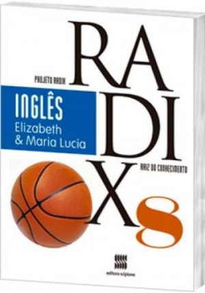Projeto Radix Inglês 8º Ano