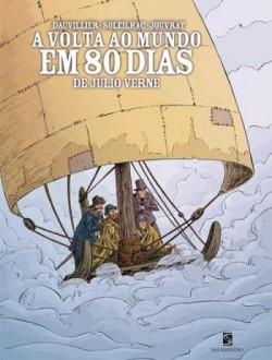 A Volta ao Mundo em 80 Dias: De Júlio Verne