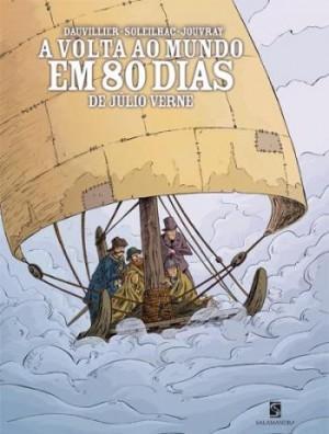 A Volta ao Mundo em 80 Dias: De Júlio Verne - Série Ex-libris (Clássicos em Quadrinhos)