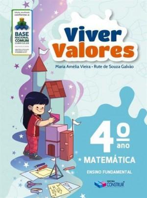 Viver Valores Matemática 4º Ano - 2019