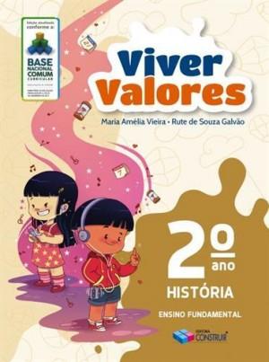 Viver Valores História 2º Ano - 2019