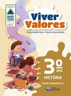 Viver Valores História 3º Ano - 2019