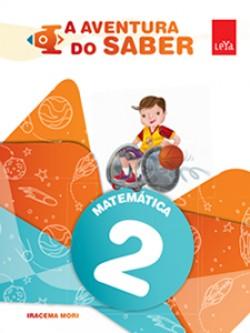 A Aventura do Saber Matemática 2º Ano - 1ª Edição