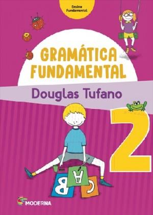 Gramatica Fundamental 2º Ano - 3ª Edição