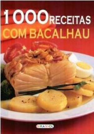1000 Receitas com Bacalhau