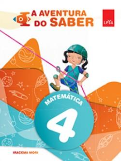A Aventura do Saber Matemática 4º Ano - 1ª Edição